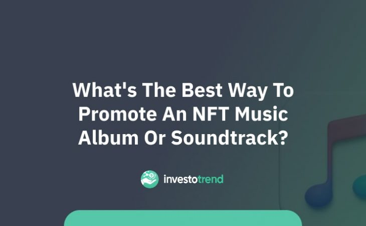 What's the best way to promote an NFT music album or soundtrack
